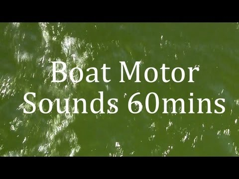"""Sleep Video"" Deep Boat Motor Sounds 60mins"