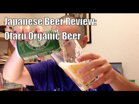Japanese Beer Review: Otaru Organic Beer