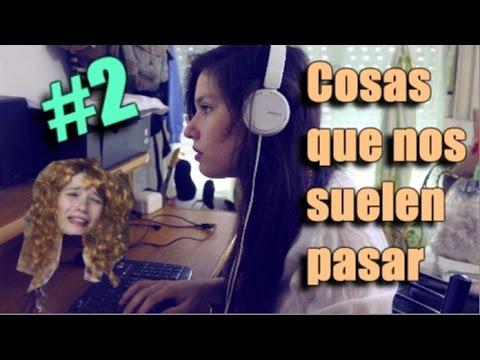 COSAS QUE NOS SUELEN PASAR #2 - Mica Suarez