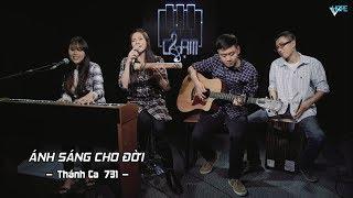 VHOPE |Thánh ca 731: Ánh Sáng Cho Đời - Nenita & Thanh Trúc | CHẠM - Live Acoustic