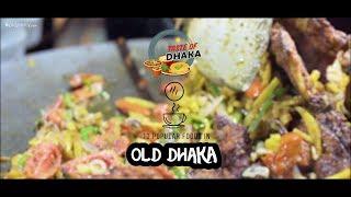 Taste of Dhaka - Traditional Old Dhaka Food