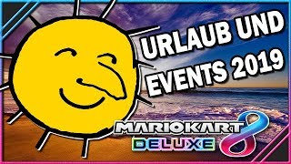 Urlaub, Reisen & Events in 2019 🔮 Mario Kart 8 Deluxe #154