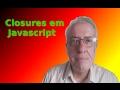 Closures em Javascript
