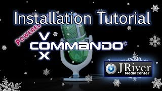 VoxCommando - J River Media Center - Installation Tutorial