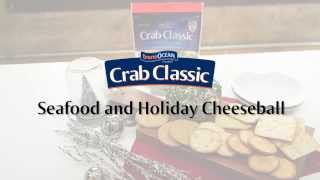 Holiday Crab Cheeseball  | Price Chopper Seafood