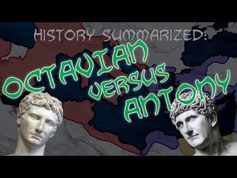 History Summarized: Augustus Versus Antony