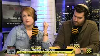 "True Detective After Show Season 1 Episode 7 ""After You've Gone"" 
