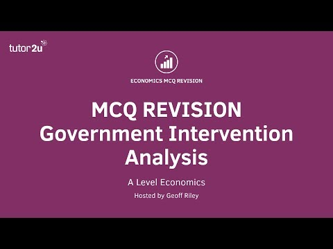 MCQ Revision: Government intervention in a market