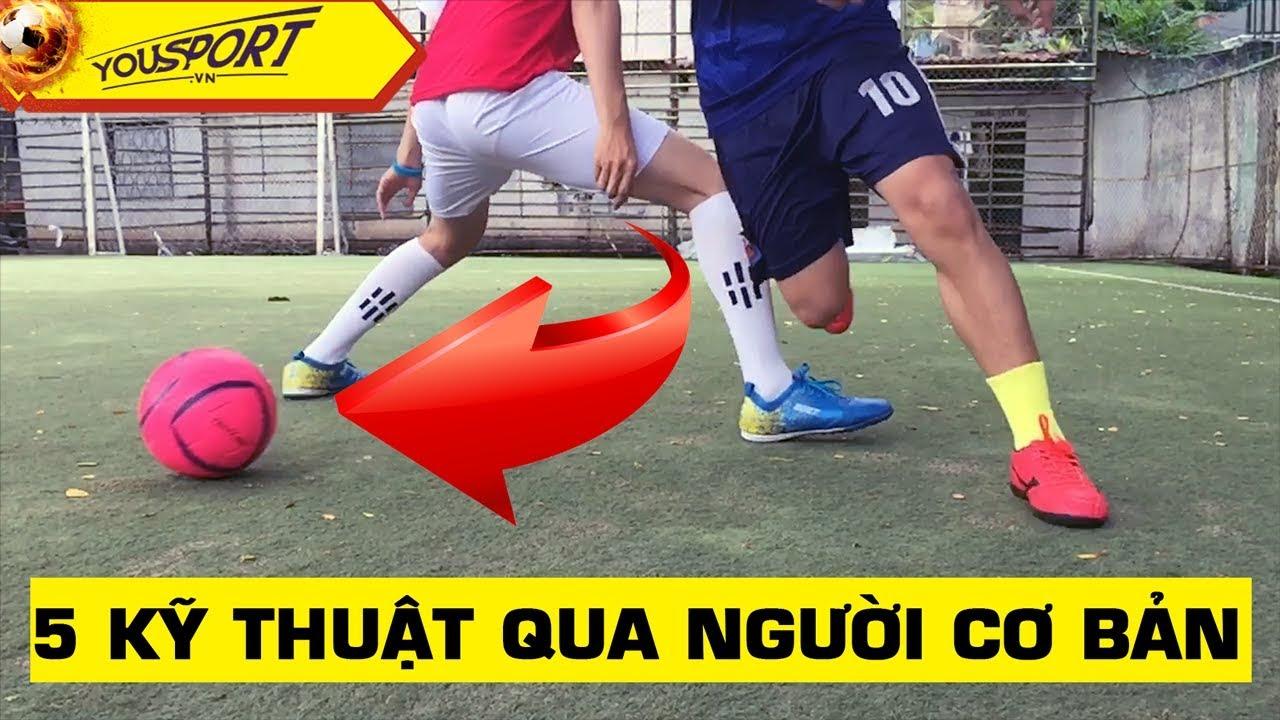 [Hướng dẫn kỹ thuật] – Kỹ thuật qua người cơ bản trong bóng đá – P1
