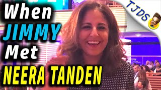 When Jimmy Met Neera Tanden!