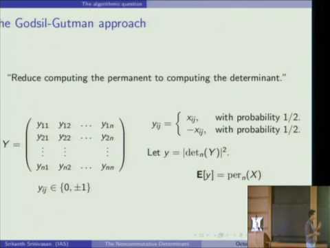 The Complexity of the Non-commutative Determinant - Srikanth Srinivasan