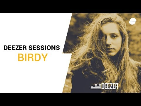 Birdy - Deezer Session