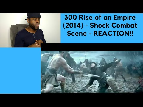 300 Rise Of An Empire (2014) - Shock Combat Scene -REACTION!!!!