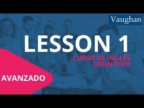 Lección 1 - Nivel Avanzado | Curso Vaughan para Aprender Inglés Gratis