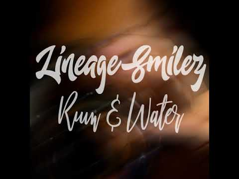 RUM AND WATER MASTER  artiste:LINEAGE  SMILEZ wriitten by kevin morrison