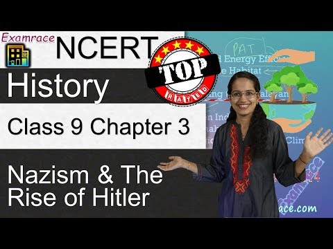 NCERT Class 9 History Chapter 3: Nazism and the Rise of Hitler - Examrace