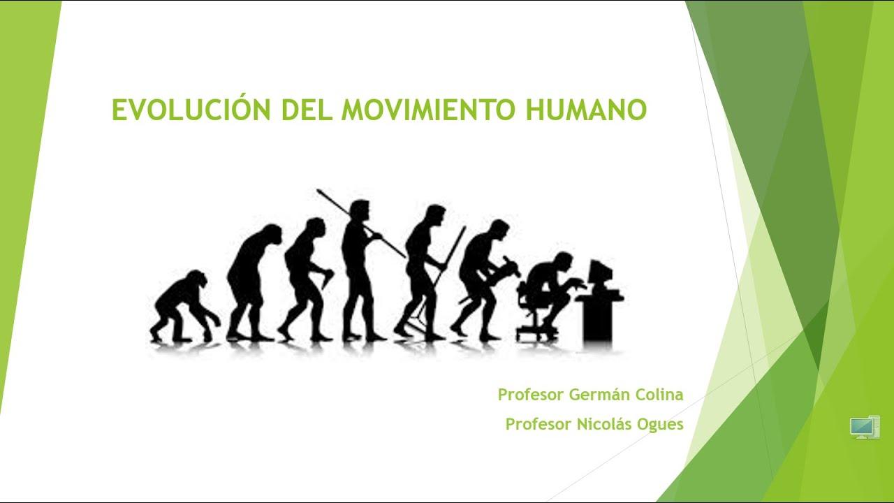 Evolución del Movimiento Humano - YouTube