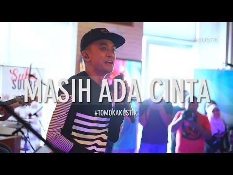 TOMOK NEW BOYZ - MASIH ADA CINTA #LIVE #TOMOKAKUSTIK