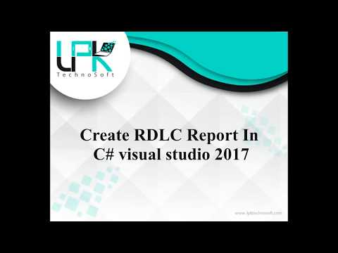 How to Create RDLC Report In C# visual studio 2017 - YouTube