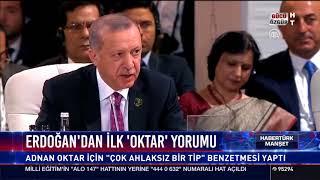 """Erdoğan'dan ilk """"Oktar"""" yorumu"""