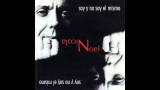 Soy y no soy el mismo (Noel Nicola) [1998]