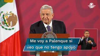 El Presidente Andrés Manuel López Obrador dijo que cuando ya no tenga apoyo en las encuestas no esperará a la revocación de mandato en 2002 y se irá a su finca de Palenque, Chiapas
