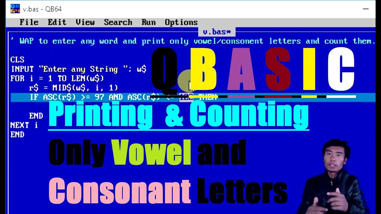 QBASIC Program to print and count only vowel and consonent letter from the  given string by Technical School