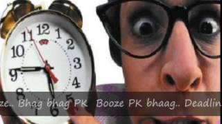 Bhaag Bhaag  P K BooZe  [IIM Diaries]