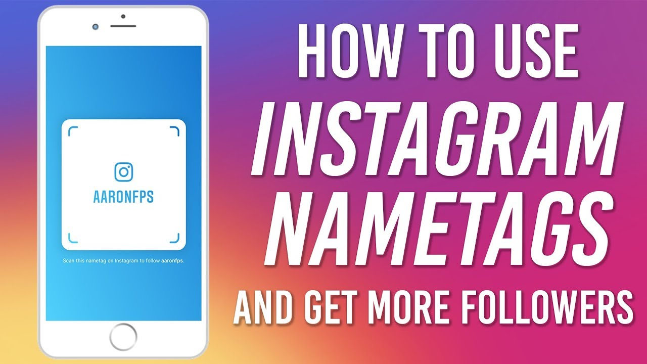 How to Use Instagram Nametags to Get MORE FOLLOWERS - New Instagram Feature  2018 (Instagram Tips)
