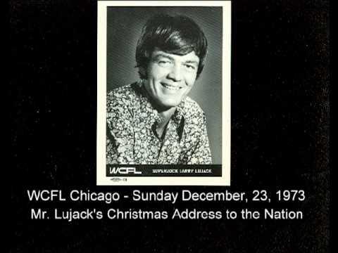 Larry Lujack WCFL Xmas Address