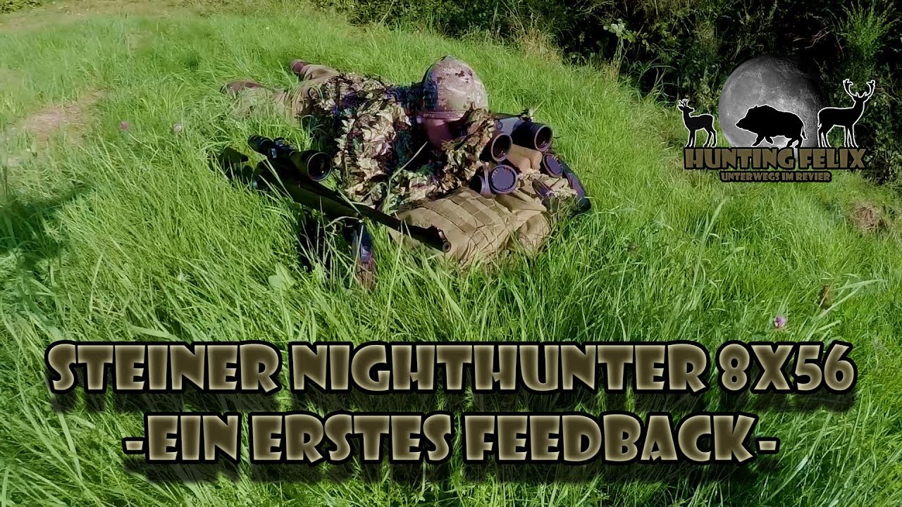 Steiner nighthunter 8x56 ein erstes feedback youtube