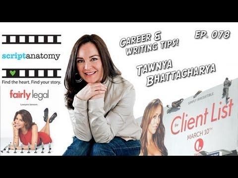 TV Writer Podcast 078 - Tawnya Bhattacharya (Script Anatomy, The Client List)