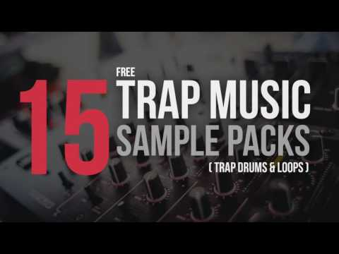 15 Free Trap Music Sample Packs ( Trap Drums & Loops )