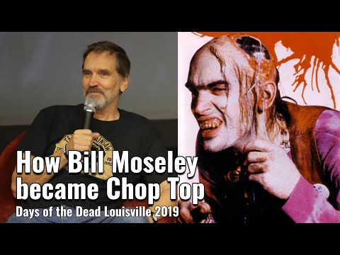 How Bill Moseley became Chop Top - 3 From Hell Panel