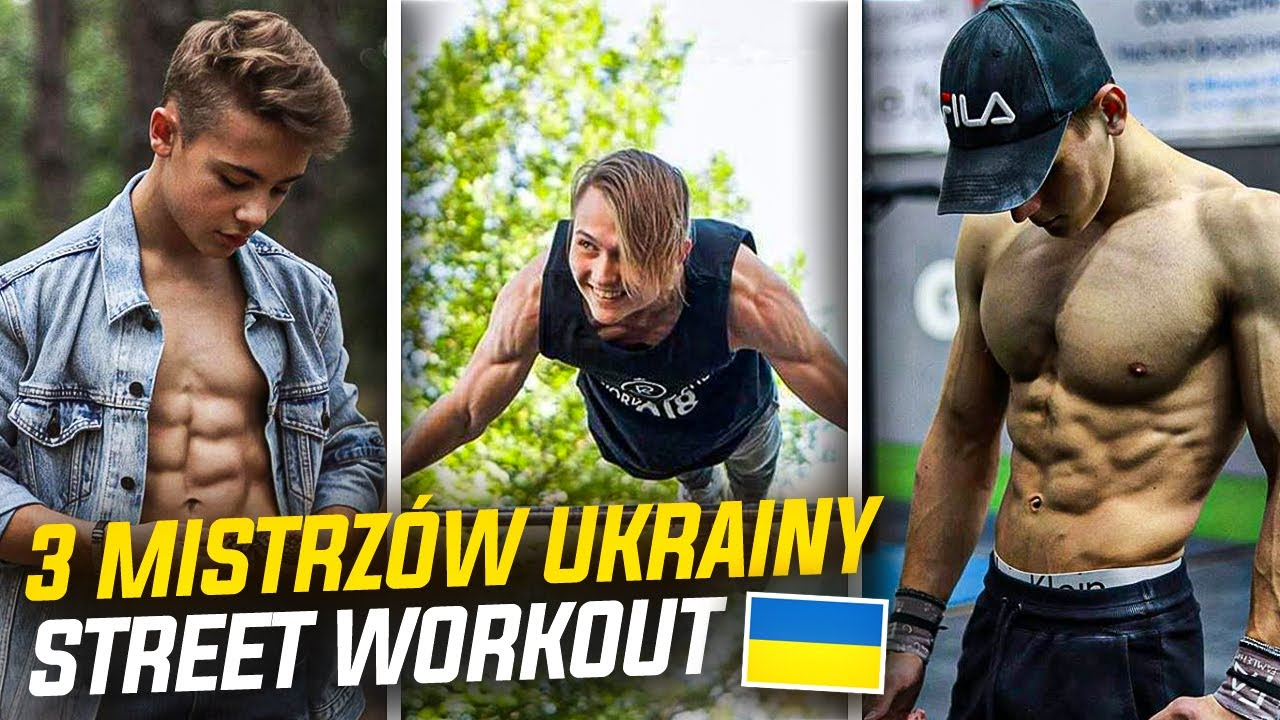 3 MISTRZÓW STREET WORKOUT *UKRAINA*