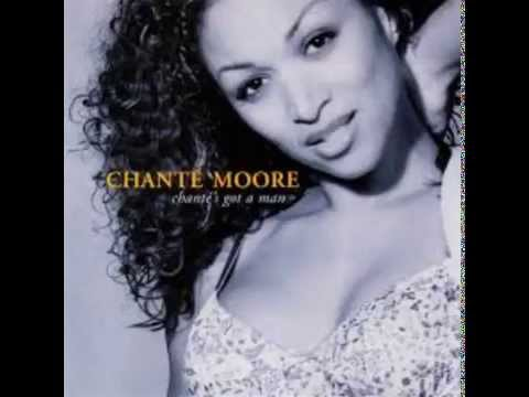 Chanté Moore - Chante's Got A Man [Radio Edit]