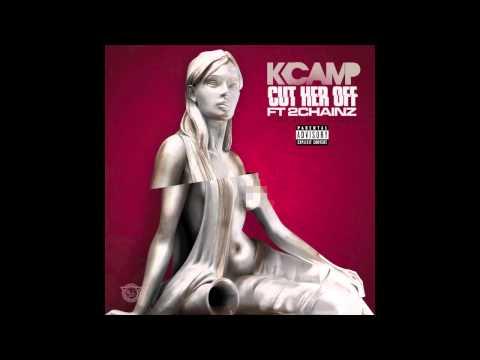 K Camp ft 2Chainz- Cut Her Off (@KCamp427) BOOKING: 770-912-7274