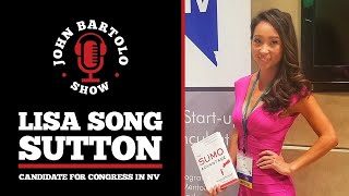 Lisa Song Sutton - Congressional Candidate in Nevada // John Bartolo Show