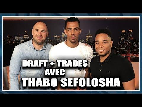 DRAFT + TRADES AVEC THABO SEFOLOSHA (ATLANTA HAWKS)