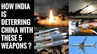HOW INDIA IS DETERRING CHINA WITH THESE 5 WEAPONS ? thumbnail