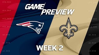 New England Patriots vs. New Orleans Saints | Week 2 Game Preview | NFL