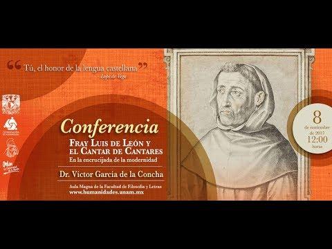 Conferencia Dr. Víctor García de la Concha: Fray Luis de León y el Cantar de Cantares