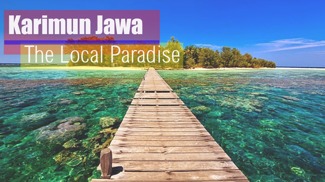 Karimun Jawa Island The Local Paradise Full With Adventure Youtube