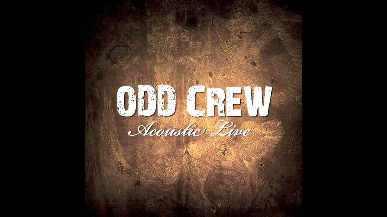 odd-crew-tears-fall-like-rain-acoustic-live-odd-crew