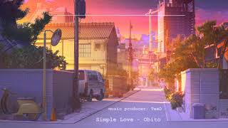 Simple Love - Obito | Mix by TeeD