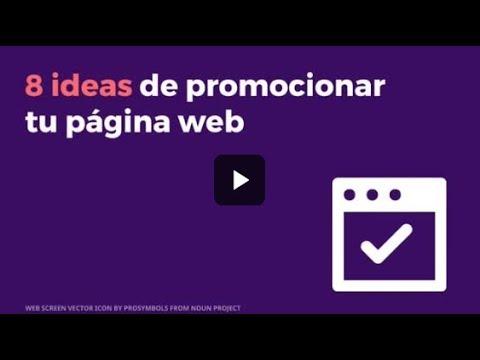 8 ideas de promocionar tu página web