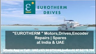 Eurotherm Servo motor repairs India UAE - Encoder Replace Align Adjust Install How