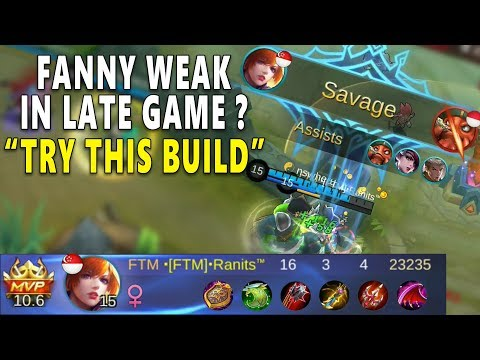 New Build Fanny In Late Game & SAVAGE Kill - Mobile Legends Gameplay