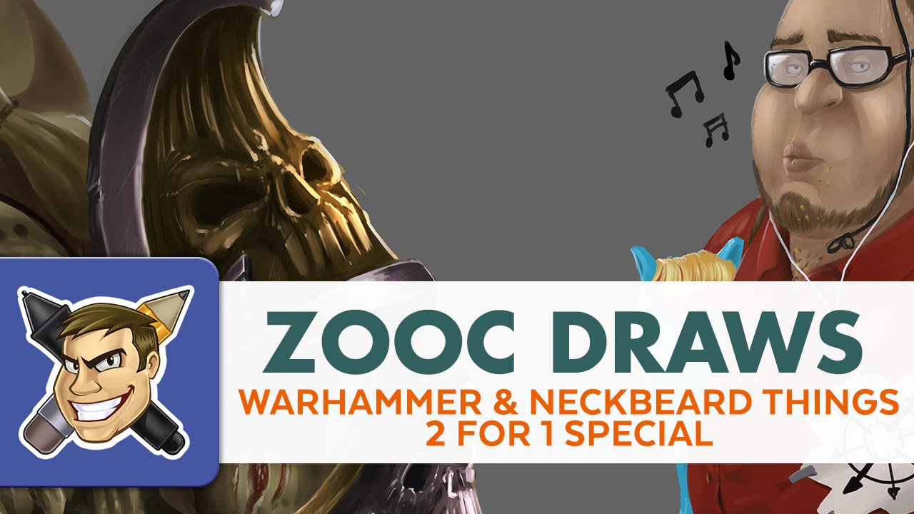 Zooc Draws - Just Warhammer and Neckbeard Things (2-for-1 ...