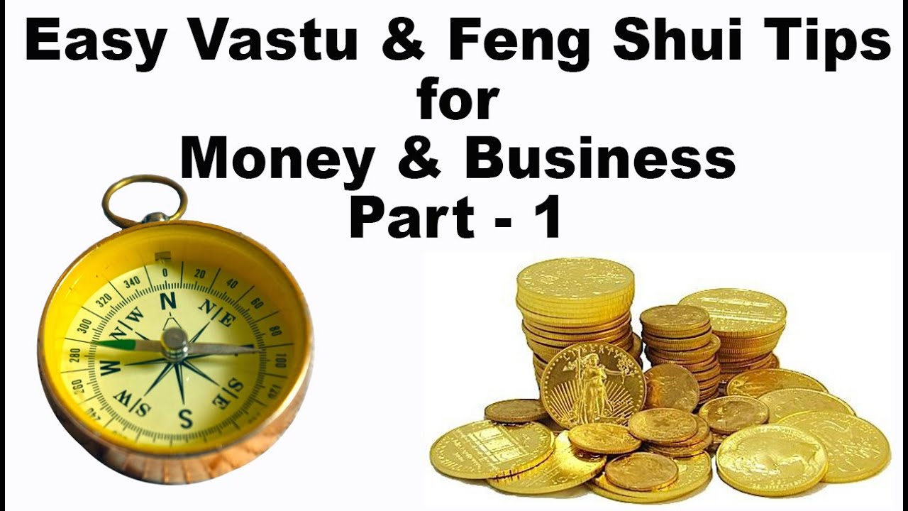 vastu feng shui tips for money business success and prosperity part 1 youtube. Black Bedroom Furniture Sets. Home Design Ideas